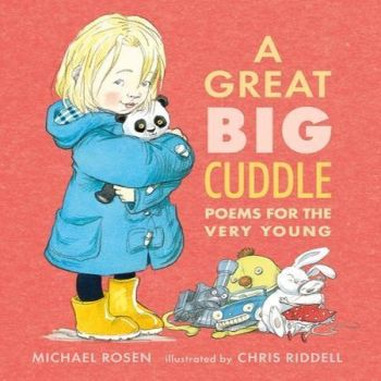 """A Great Big Cuddle"" book reading with Michael Rosen & Chris Ridell 