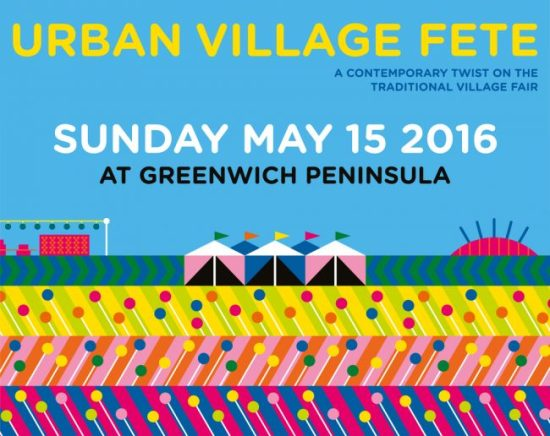 Urban Village Fete at Greenwich Peninsula Returns | The Greenwich Mummy