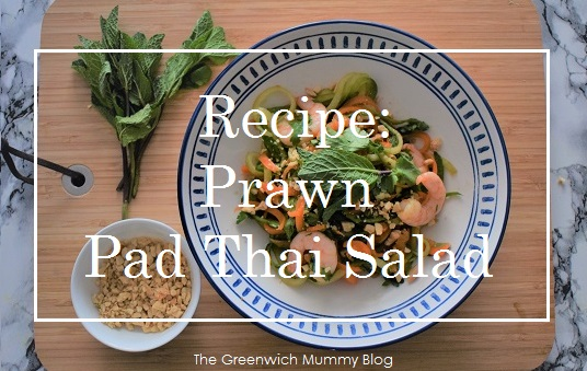 The Greenwich Mummy Blog - Prawn Pad Thai Salad Recipe