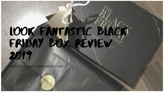 The Greenwich Mummy Blog | Look Fantastic Black Friday beauty box review