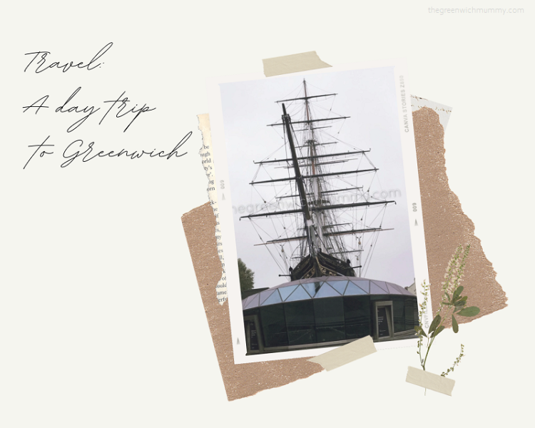 The Greenwich Mummy | Travel Guide: Day Trip to Greenwich Cutty Sark