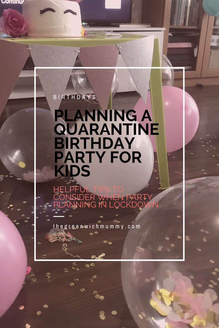 The Greenwich Mummy Blog | How to plan a Quarantine Birthday Party for kids