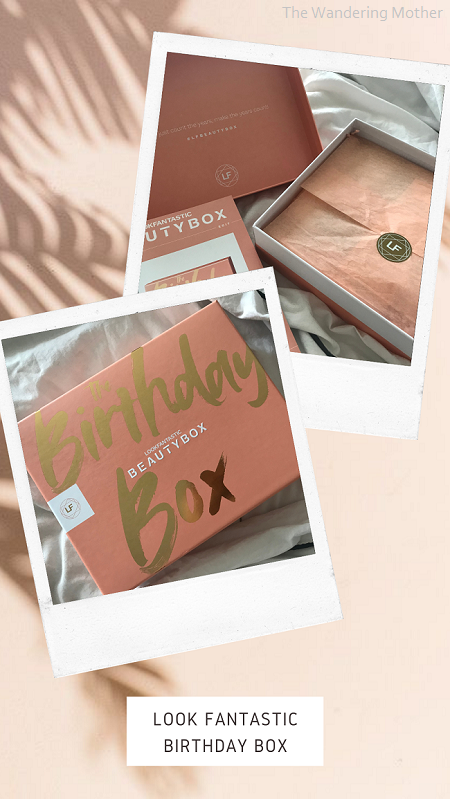 The Wandering Mother blog | Look Fantastic Birthday Beauty Box Review