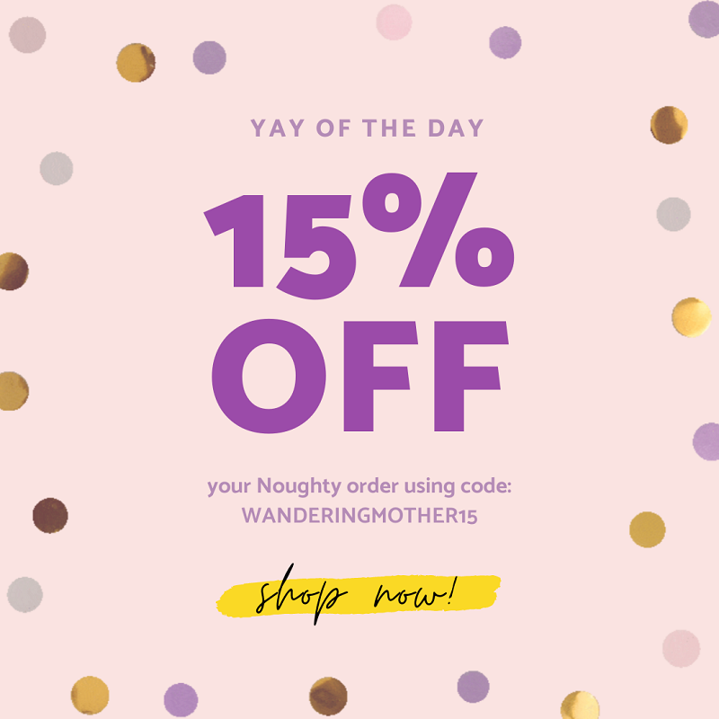 The Wandering Mother Blog - Noughty Discount Code