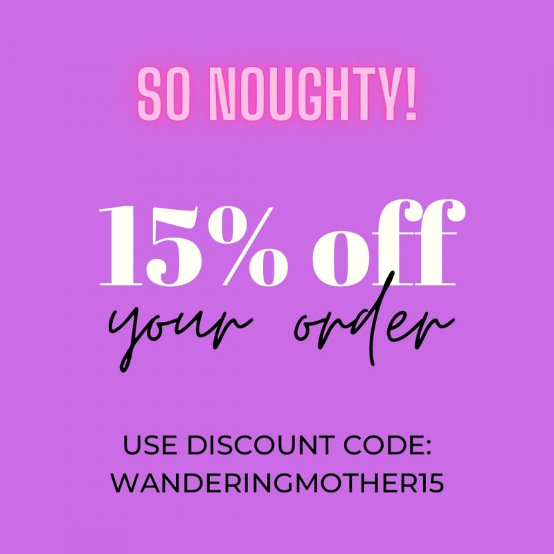 The Wandering Mother Blog | Noughty discount code